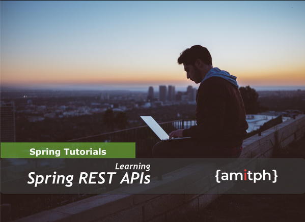 Spring Rest APIs by https://www.amitph.com/