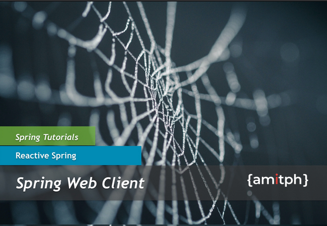Spring Web Client by https://www.amitph.com/