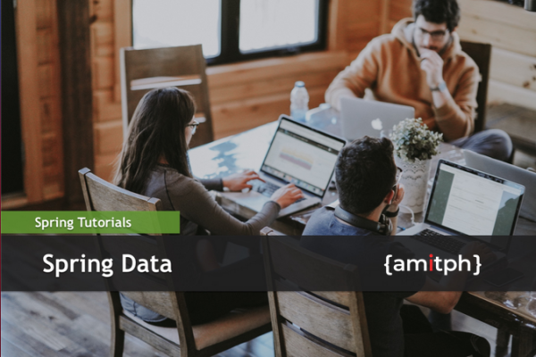 Spring Data Tutorial | amitph